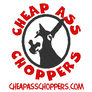 Cheap Ass Chopper T-Shirt